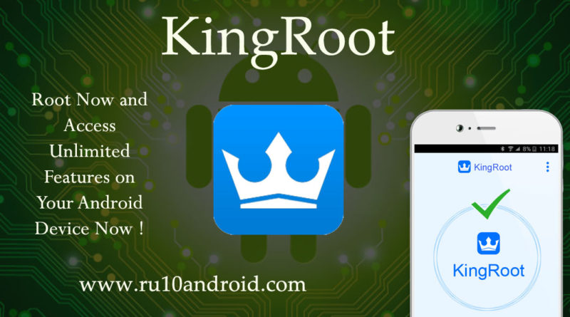 kingRoot - One click Root APK - ANDROID » Android Authority - RU10