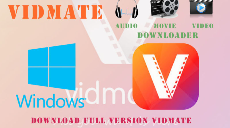 vidmate software free download for pc windows 8