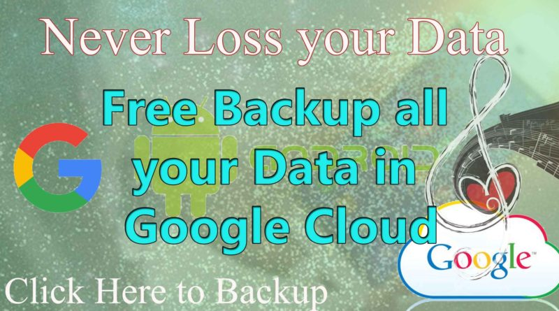 Backup all android in google cloud