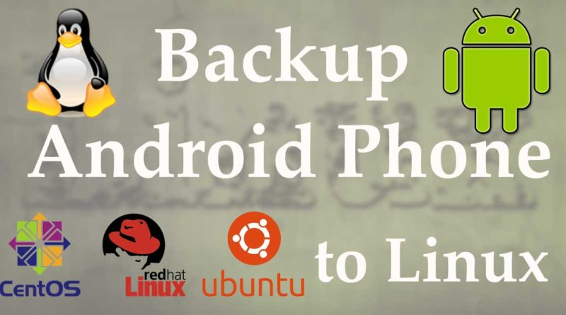 Backup android phone to linux