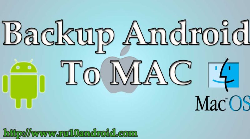 backup android to MAC free