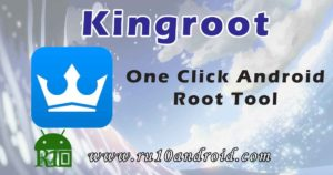 kingroot one click root tool