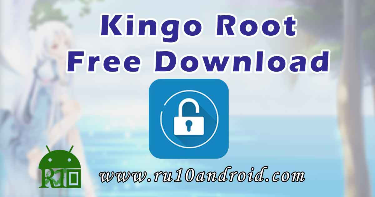 Kingoroot apk free Download now for Android - Android Authority