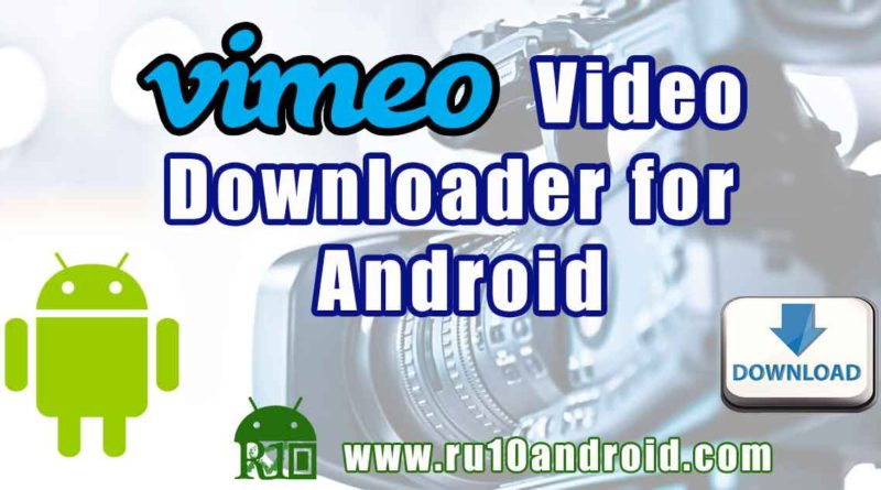 Vimeo video downloader for Android free download - Tubemate