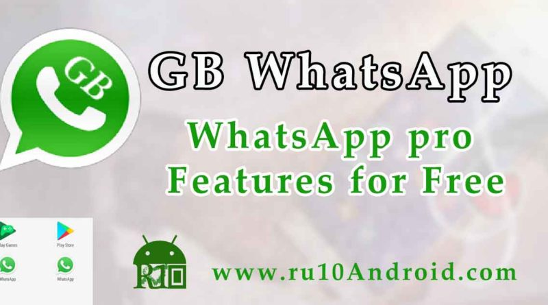 GB WhatsApp app Free download for Android. Official ...